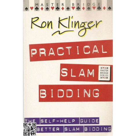 Ron Klinger: Practical Slam Bidding