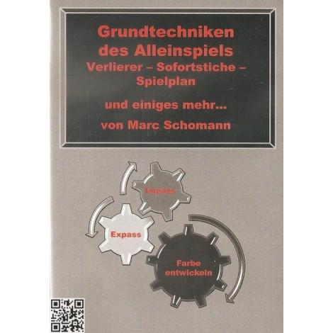 Marc Schomann, Grundtechniken des Alleinspiels