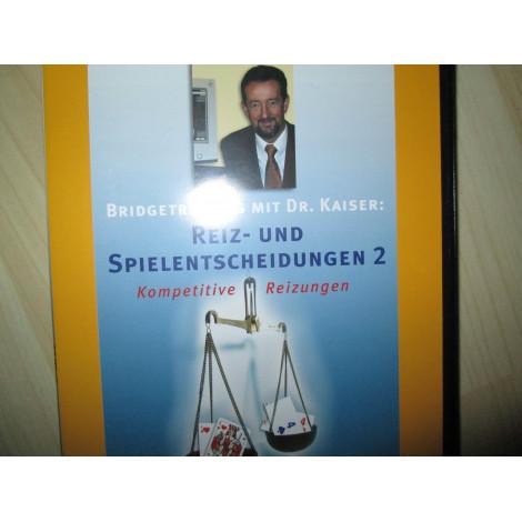 Reiz- und Spielentscheidungen 2 von Dr.Kaiser