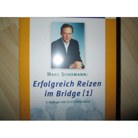 Erfolgreich Reizen im Bridge (1) von Marc Schomann
