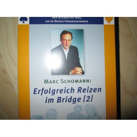 Erfolgreich Reizen im Bridge (2) von Marc Schomann
