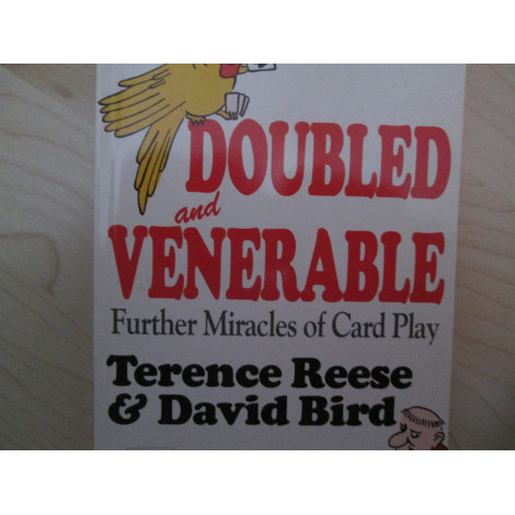Terence Reese and David Bird: Doubled and venerable