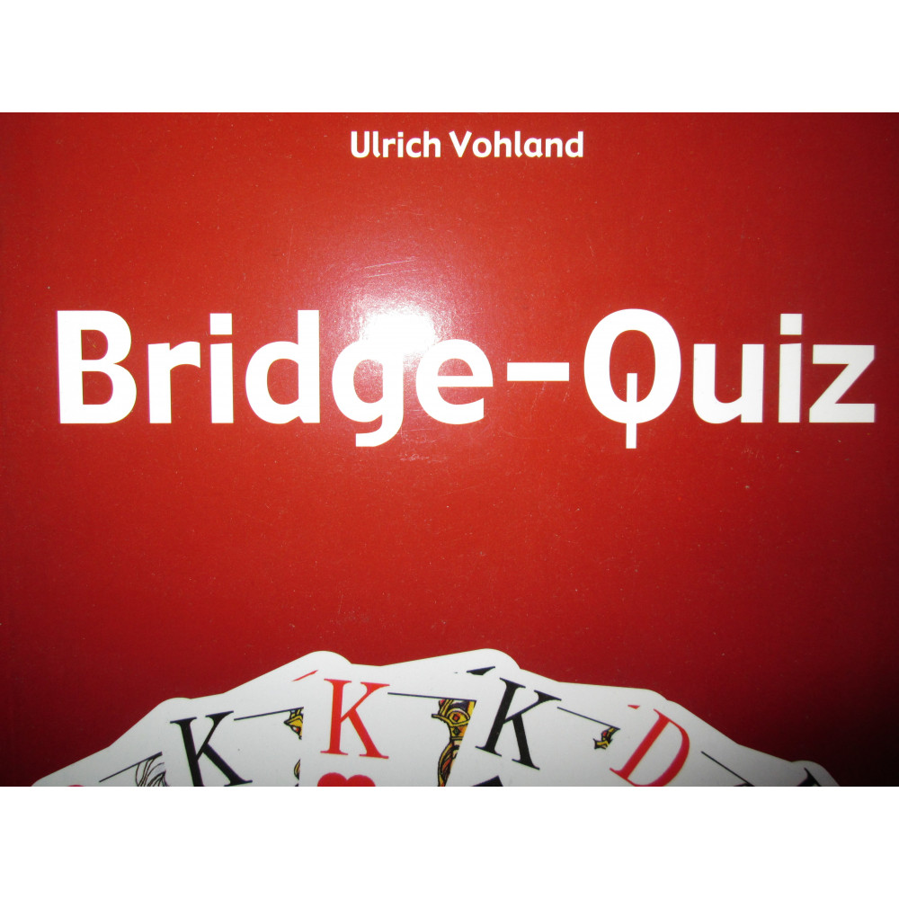 Ulrich Vohland: Bridge-Quiz