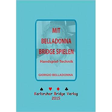 Giorgio Belladonna: Mit Belladonna Bridge spielen