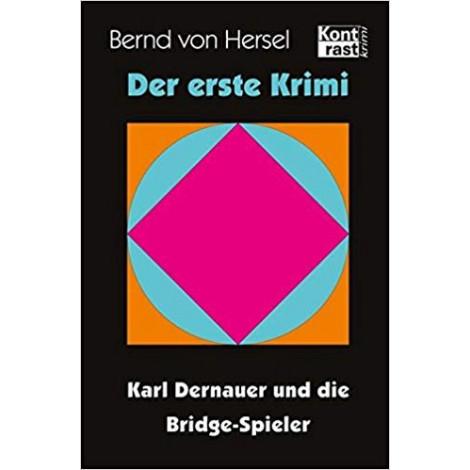 Bernd von Hersel: Karl Dernauer und die Bridgespieler