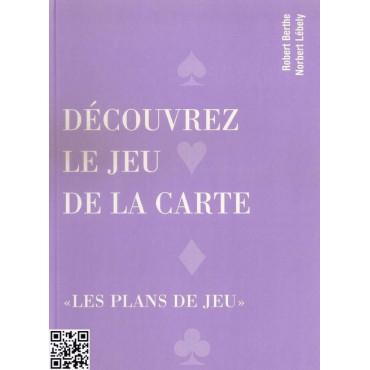 Découvrez le jeu de la carte, Berthe et Lébely