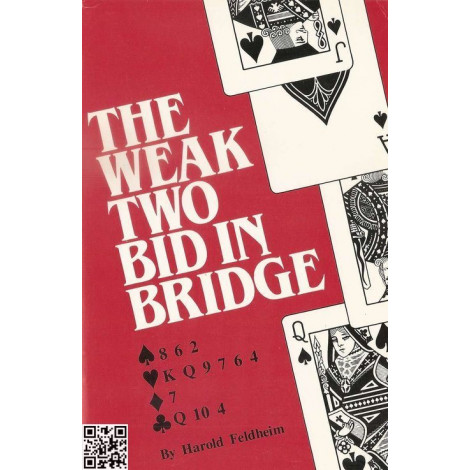 Harold Feldheim: Flannery, the weak two in bridge.