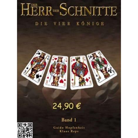 """Herr der Schnitte """"Die vier Könige"""", Guido Hopfenheit und Klaus Reps"""